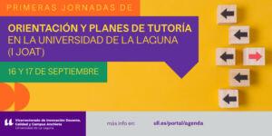 Primeras Jornadas de Orientación y Planes de Tutoría en la Universidad de La Laguna (I JOAT)_banner