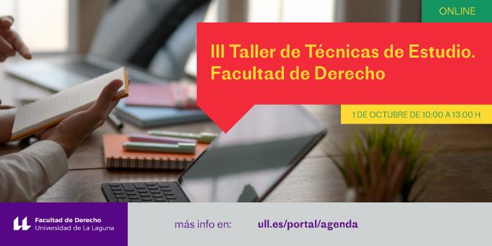 III Taller de Técnicas de Estudio. Facultad de Derecho