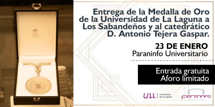 La Universidad de La Laguna entregará su Medalla de Oro a Antonio Tejera y a Los Sabandeños