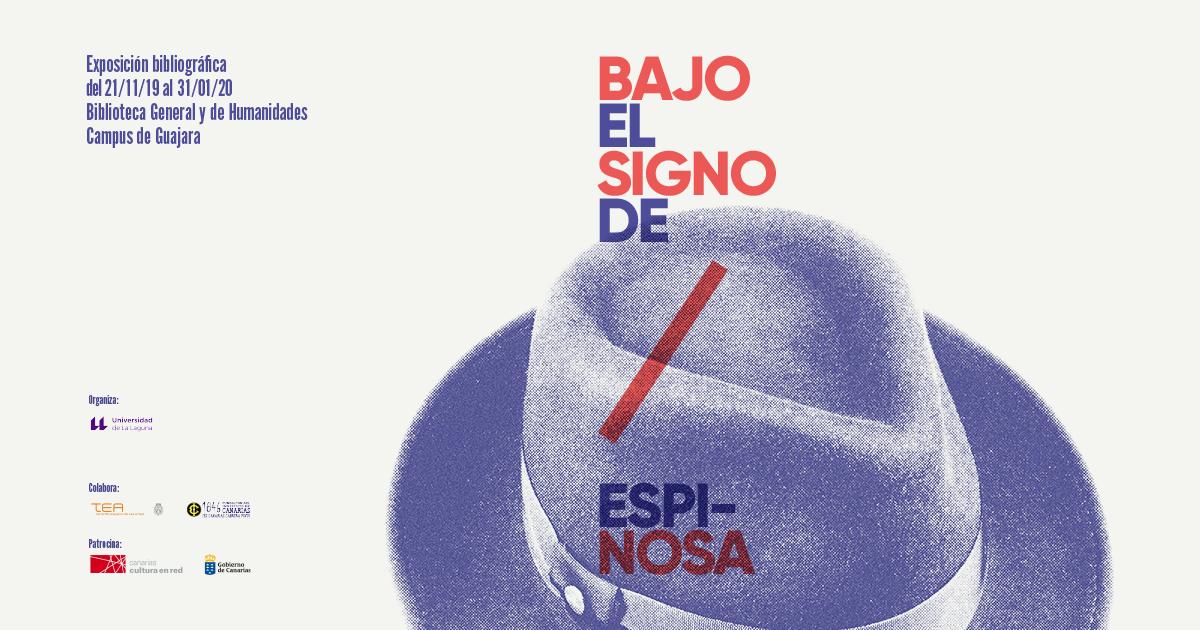 'Bajo el signo de Espinosa', nueva exposición de la Biblioteca de la Universidad de La Laguna