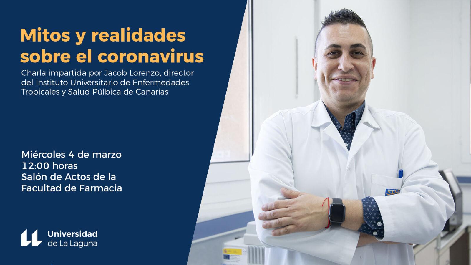 La ULL organiza una charla divulgativa para aclarar mitos y realidades sobre el coronavirus