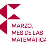 Logo de Marzo, mes de las Matemáticas