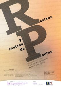 Cartel de la exposición 'Rastros y rostros de poetas'
