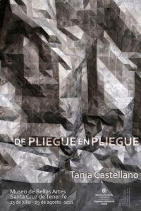 Cartel de la exposición de Tania Castellano.